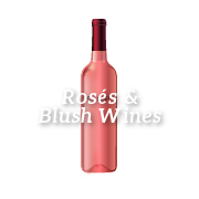 Rosés & Blush Wines