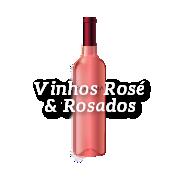 Vinhos Rose e Rosados
